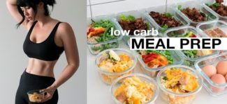 MEAL PREP WITH ME: Low Carb – Mains, Breakfast + Snack